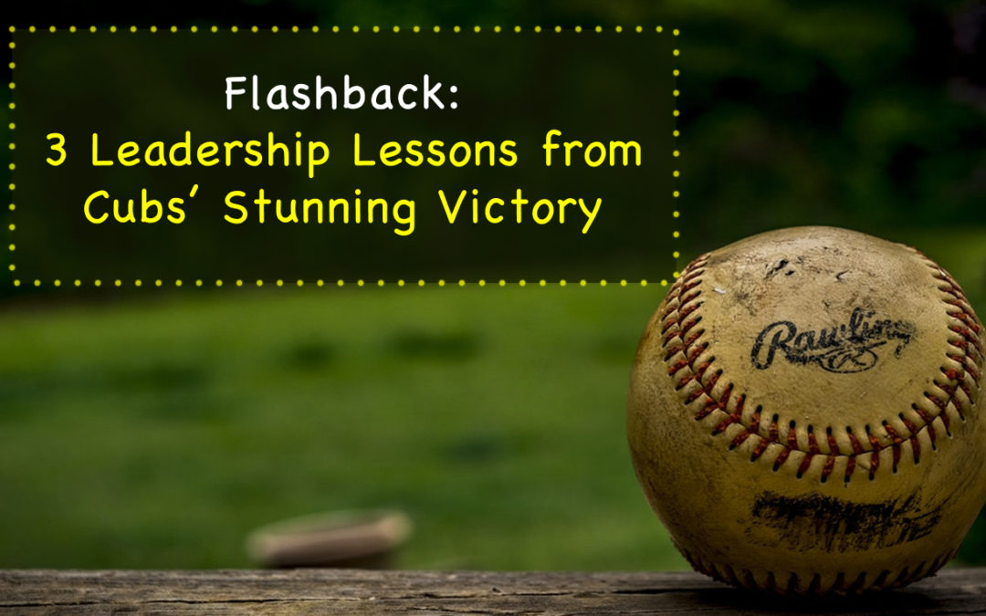 Flashback: 3 Leadership Lessons from Cubs' Stunning Victory #AllStarGame #MLB